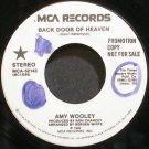 AMY WOOLEY~Back Door to Heaven~MCA 52143 Promo VG+ 45
