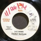 CHARLY MCCLAIN~Lay Down~EPIC 50285 Promo VG+ 45