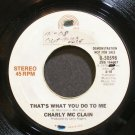CHARLY MCCLAIN~That's What You Do to Me~EPIC 50298 Promo VG+ 45