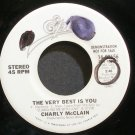 CHARLY MCCLAIN~The Very Best is You~EPIC 02656 Promo VG+ 45