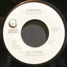 ELTON JOHN~Kiss the Bride~Geffen 7 (Soft Rock) VG+ 45
