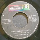 GRASS ROOTS~Two Divided by Love~ABC Dunhill 45-D-4289 (Soft Rock) VG+ 45
