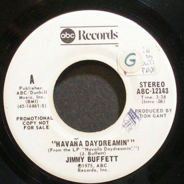 JIMMY BUFFETT~Havana Daydreamin'~ABC 12143 Promo VG+ 45