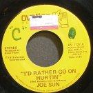 JOE SUN~I'd Rather Go on Hurtin'~Ovation 1127 VG+ 45
