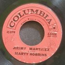 MARTY ROBBINS~Jimmy Martinez~Columbia 42008  45