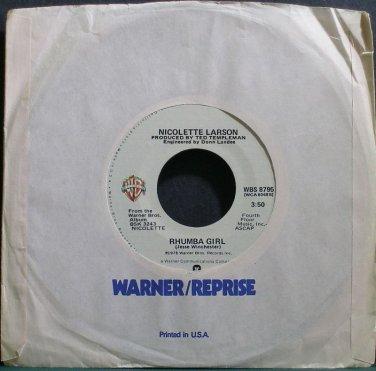 NICOLETTE LARSON~Rhumba Girl~Warner Bros. 8795 M- 45
