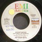 PET SHOP BOYS~Opportunities (Let's Make Lots of Money)~EMI America 8330 (Synth-Pop) VG++ 45