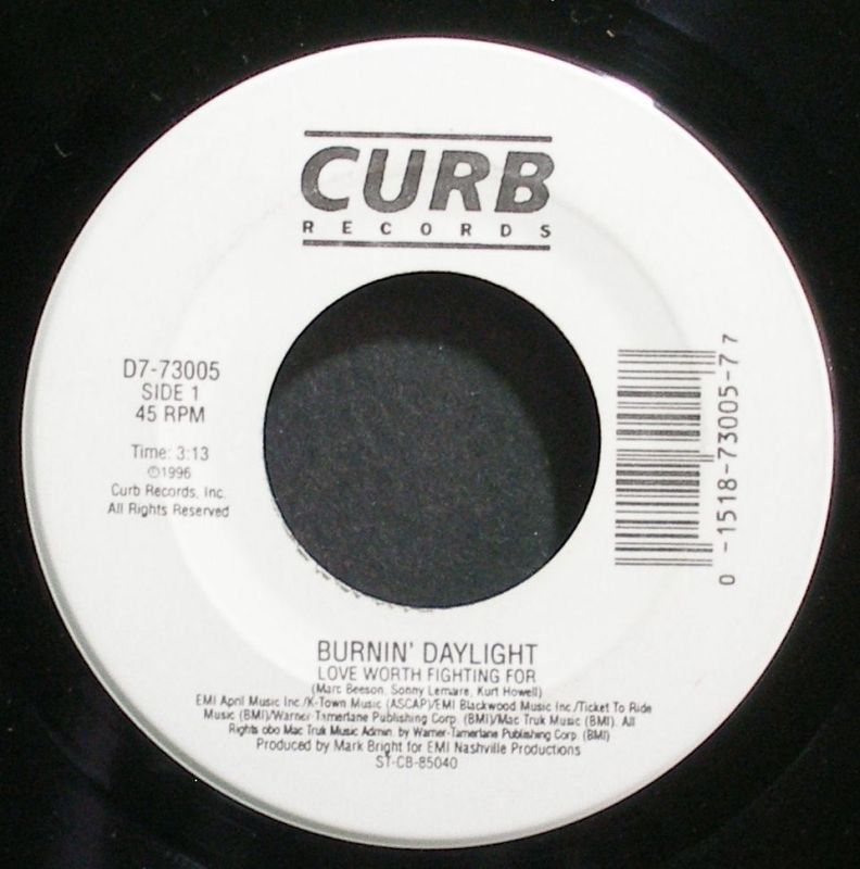 BURNIN' DAYLIGHT~Love Worth Fighting for~Curb 73005 VG+ 45