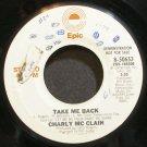 CHARLY MCCLAIN~Take Me Back~EPIC 50653 Promo 45