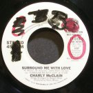 CHARLY MCCLAIN~Surround Me with Love~EPIC 01045 Promo 45