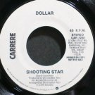 DOLLAR~Shooting Star~Carrere 7208 (Synth-Pop) Promo M- 45