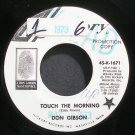 DON GIBSON~Touch the Morning~Hickory 45-K-1671 Promo 45