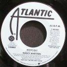 NANCY MARTINEZ~Move Out~Atlantic 89300 (Free Style) Promo M- 45