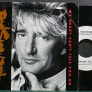 ROD STEWART~My Heart Can't Tell You~Warner Bros. 27729 Promo VG+ 45