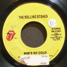 THE ROLLING STONES~She's So Cold~Rolling Stones 21001  45
