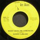 SONNY LEBLANC~What Gives Me Strength~Son Blanc 1917 VG+ 45