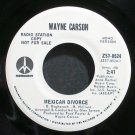 WAYNE CARSON~Mexican Divorce~Monument 8524 Promo VG++ 45