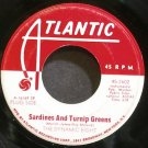 DYNAMIC EIGHT~Sardines and Turnip Greens~Atlantic 2602 (Funk) Promo 45