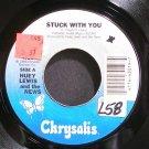 HUEY LEWIS & THE NEWS~Stuck with You~Chrysalis 43019 (Soft Rock) VG+ 45
