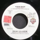 KARYN WHITE~The Way You Love Me~Warner Bros. 27773 VG+ 45