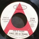 STANLEY & HIS STEAMERS~Joe's Song~EPIC 10515 Promo 45