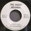 ANITA ROSAMOND~Makin' Love~Mr. Music 011 VG++ 45
