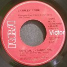 CHARLEY PRIDE~Crystal Chandeliers~RCA 0921 Mono VG+ 45