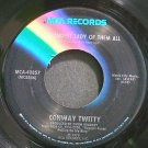 CONWAY TWITTY~Grandest Lady of Them All~MCA 40857 VG+ 45