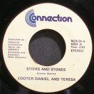 COOTER DANIEL & TERESA~Sticks and Stones~Connection NCR-D1 VG+ 45
