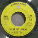JAMES TAYLOR~You've Got a Friend~Warner Bros. 7498 (Folk-Rock)  45