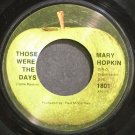 MARY HOPKIN~Those Were the Days~Apple 1801  45