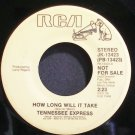 TENNESSEE EXPRESS~How Long Will it Take~RCA 13423 Promo VG++ 45
