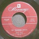 PATTI PAGE~The Tennessee Waltz~Mercury 5534-X45 VG+ 45