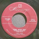 PATTI PAGE~Come What May~Mercury 5772-X45 VG+ 45