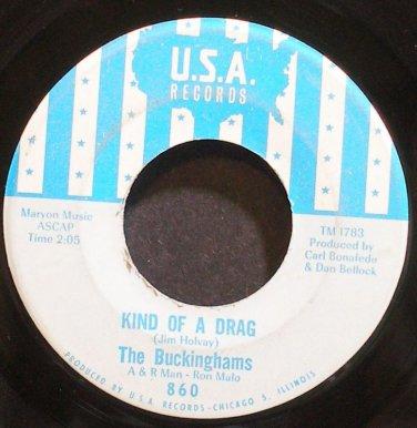 BUCKINGHAMS~Kind of a Drag~USA 860 (Psychedelic Rock)  45