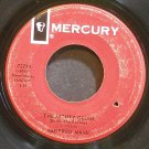 MANFRED MANN~The Mighty Quinn (Quinn the Eskimo)~Mercury 72770 (Blues) Mono 45