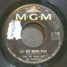 SAM THE SHAM & THE PHARAOHS~Lil' Red Riding Hood~MGM K13506 (Rock & Roll)  45