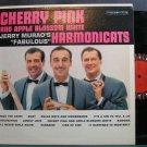 JERRY MURAD'S HARMONICATS~Cherry Pink and Apple Blossom White~Columbia 1556 Mono LP