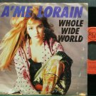 A'ME LORAIN~Whole Wide World~RCA 7-R  45
