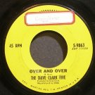 DAVE CLARK FIVE~Over and Over~EPIC 9863 (British Invasion)  45