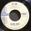 CLYDE OTIS~Love Theme From El Cid~Liberty 55381 Promo VG++ 45