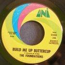 THE FOUNDATIONS~Build Me Up Buttercup~UNI 55101 (Soul)  45