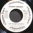 WILBERT LONGMIRE~Love Why Don't You Find Us~Tappan Zee / Columbia 10815 (Fusion) Promo M- 45