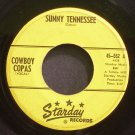 COWBOY COPAS~Sunny Tennessee~Starday 552  45