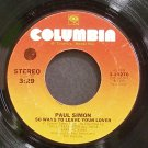 PAUL SIMON~50 Ways to Leave Your Lover~Columbia 10270  45