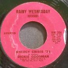 DICKIE GOODMAN~Energy Crisis '74~Rainy Wednesday 206  45