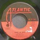 RASCALS~Carry Me Back~Atlantic 2664 (Soft Rock) VG+ 45
