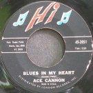 ACE CANNON~Blues in My Heart~Hi 2051 VG++ 45