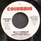 BILLY COBHAM~What is Your Fantasy~Columbia 11076 (Soul) VG+ 45