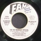 CLARENCE CARTER~I'm the Midnight Special~Fame FM-XW330-W (Soul) Promo VG+ 45